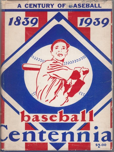 1939 A Century of Baseball with dust cover