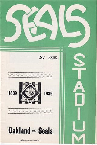 San Francisco Seals vs Oakland Oaks Centennial Program